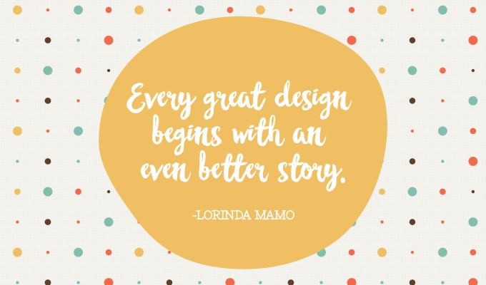 Every Great Desing Begins with an Even Better Story - Lorinda Mamo - A Bird with a French Fry