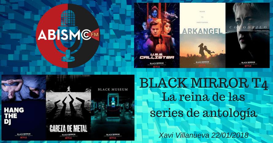 BLACK MIRROR. La reina de las series de antología. Análisis temporada 4