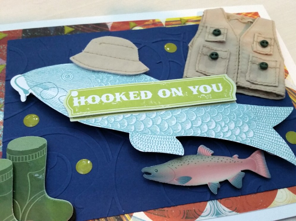 A Bit Of Glue & Paper - fishing themed Father's Day card, fish, boots, vest, hat, embossed panel to look like water, HOOKED ON YOU sentiment - Vancouver BC