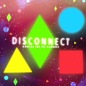 Clean Bandit Marina and the Diamonds Disconnect cover