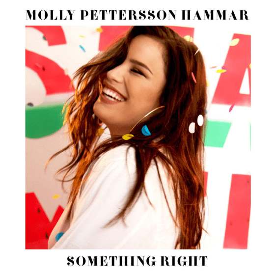 molly pettersson hammar something right