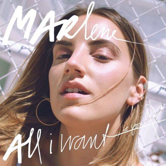 Marlene All I Want