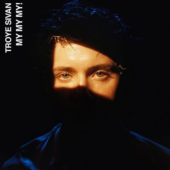 Troye Sivan My My My