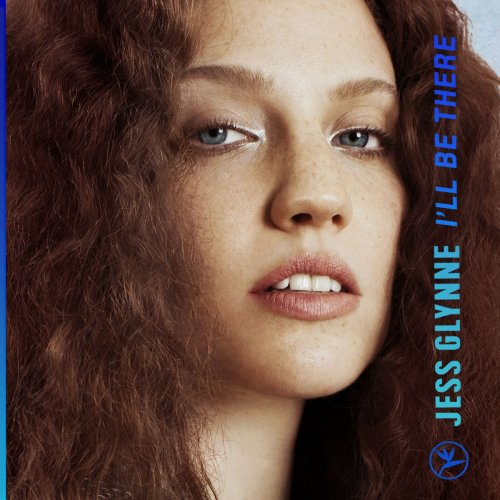 jess glynne I'll be there