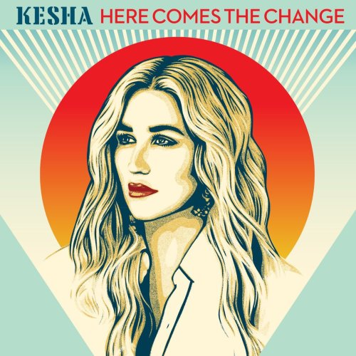 Kesha here comes the change