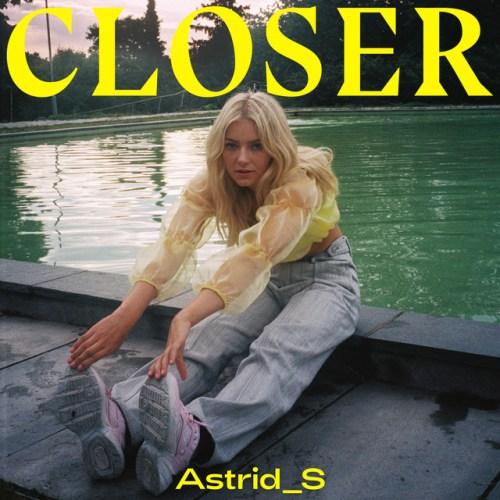 Astrid S Closer