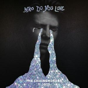 chainsmokers 5sos who do you love