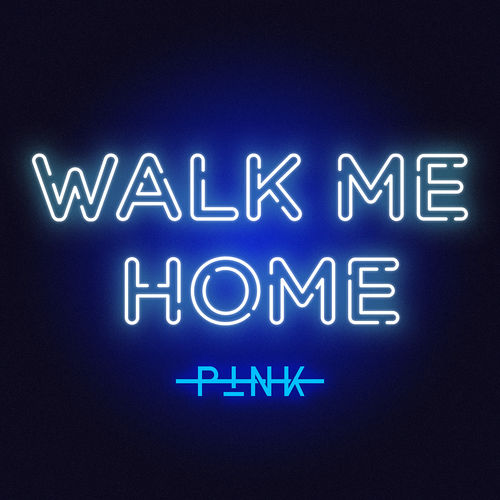 Single Review: P!nk - Walk Me Home