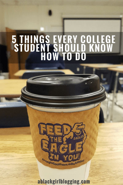 5 Things Every College Student Should Know How To Do