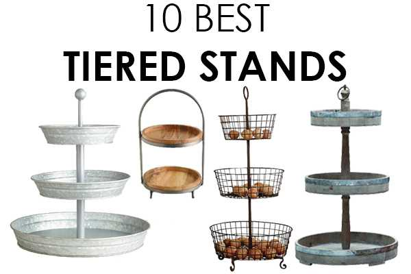 The Best Tiered Stands for Affordable Decorating