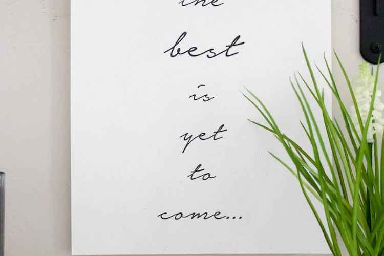 """Start the new year off right with this """"The Best is Yet to Come"""" free printable. See it all at https://ablissfulnest.com/ #FreePrintable #NewYear"""