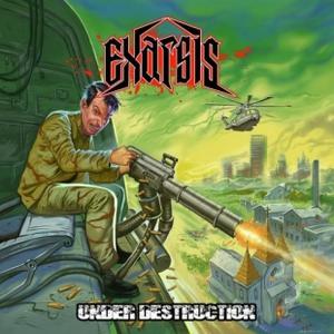 Exarsis - Under Destruction (Reissue,) (2016)