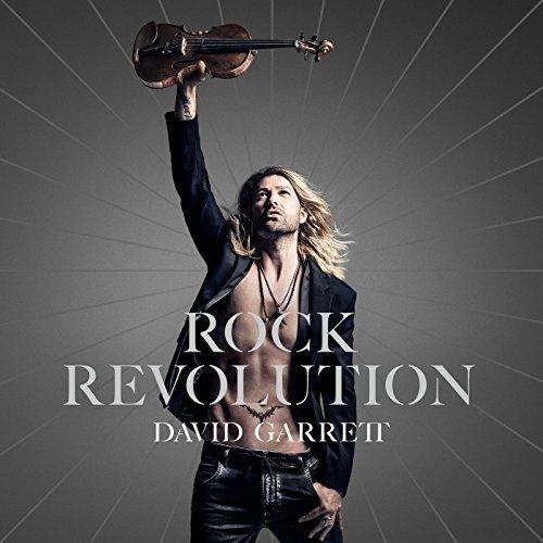 David Garrett - Rock Revolution (Deluxe Edition) (2017)