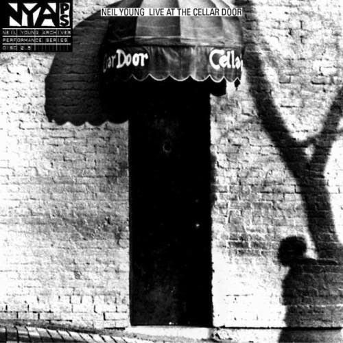 Neil Young - Live At the Cellar Door (2013)