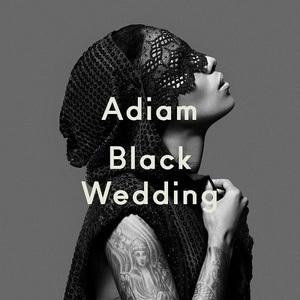 Adiam - Black Wedding (2016)