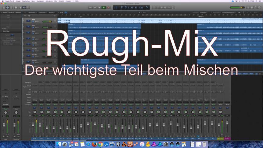 Der Rough-Mix ist ein roter Faden!