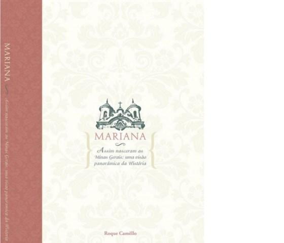 Capa do Livro Mariana - Assim nasceram as Minas Gerais: uma visão panorâmica da História