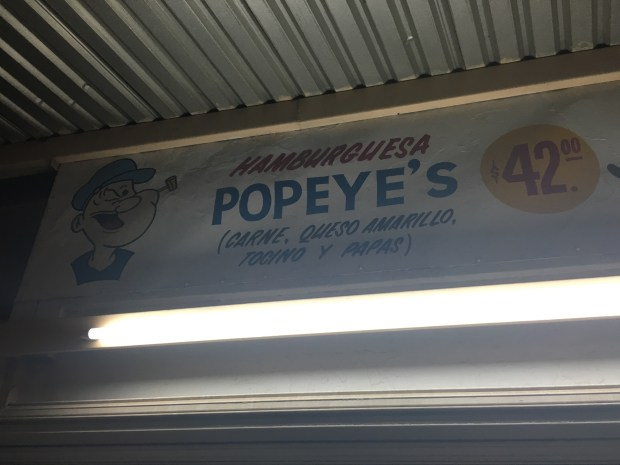 Hamburgesas Popeye's. Thanks for the recommendation from our friends on Terrapin. Popeye's is the In-N-Out of Guaymas, complete with toys considered dangerous by American standards and no safety waiver.