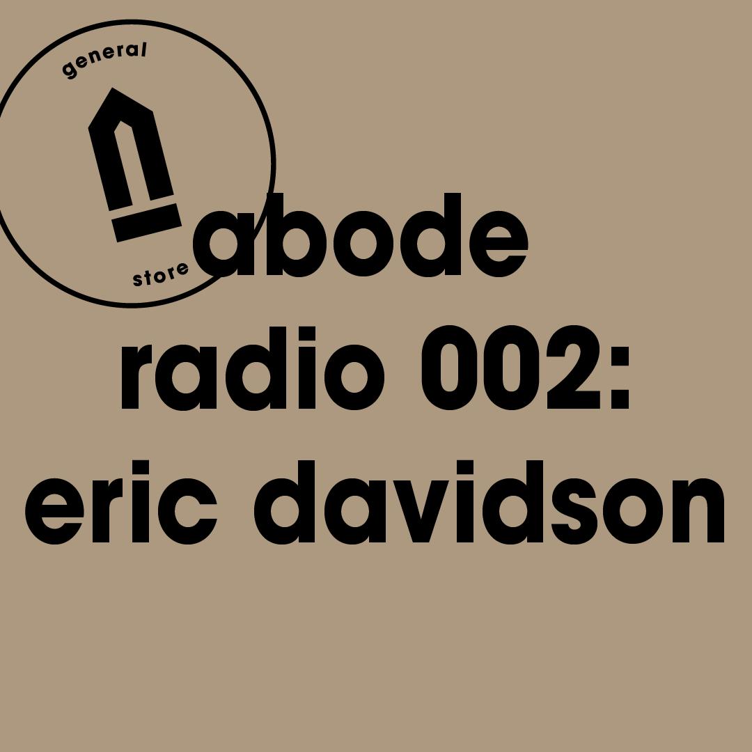 Abode Radio 002