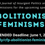 Abolitionist Feminisms – Extended Deadline: June 1, 2020