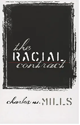 Cover of the book, The Racial Contract, Charles Mills