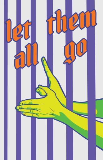 """Let Them All Go"" - A bold five colour graphic by Zola in a portrait format. A single pair of vibrant lemon yellow and sap green hands extend through six vertical purple lines which appear as 'bars'. The thumbs of the hands intertwine and the fingers extend like 'wings', as you would hold your hands to make a shadow puppet bird. Above the hands and over the bars is the text ""let them all go"" in a bright orange calligraphic script outlined thinly in darker purple."