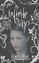 Infinite Days by Rebecca Maizel