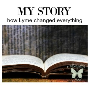 My Story how Lyme change everything