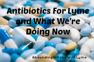 Antibiotics for Lyme and alternatives