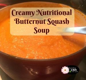 Creamy, Nutritional Butternut Squash Soup