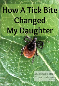 A Tick Bite Changed My Daughter