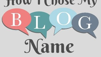 How I Chose My Blog Name and Why it Means So Much
