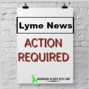 Lyme News Action Required