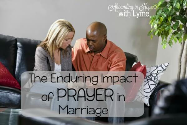 The Enduring Impact of Prayer in Marriage • Abounding in