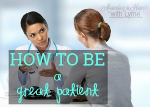 How To Be A Great Patient