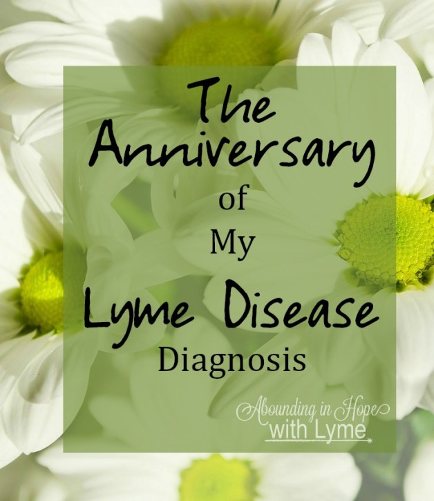 The Anniversary of My Lyme Diagnosis