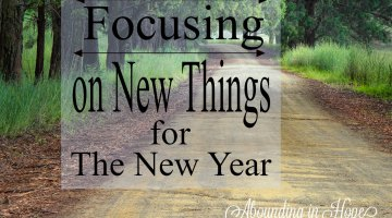 Focusing on New Things for the New Year