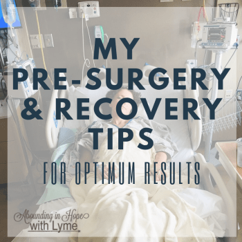 Pre-surgery and Recovery Tips