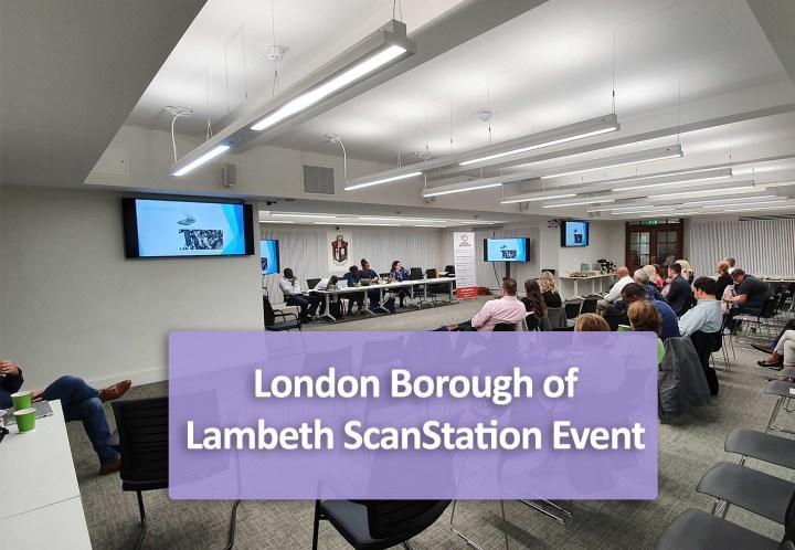 London Borough of Lambeth ScanStation Event