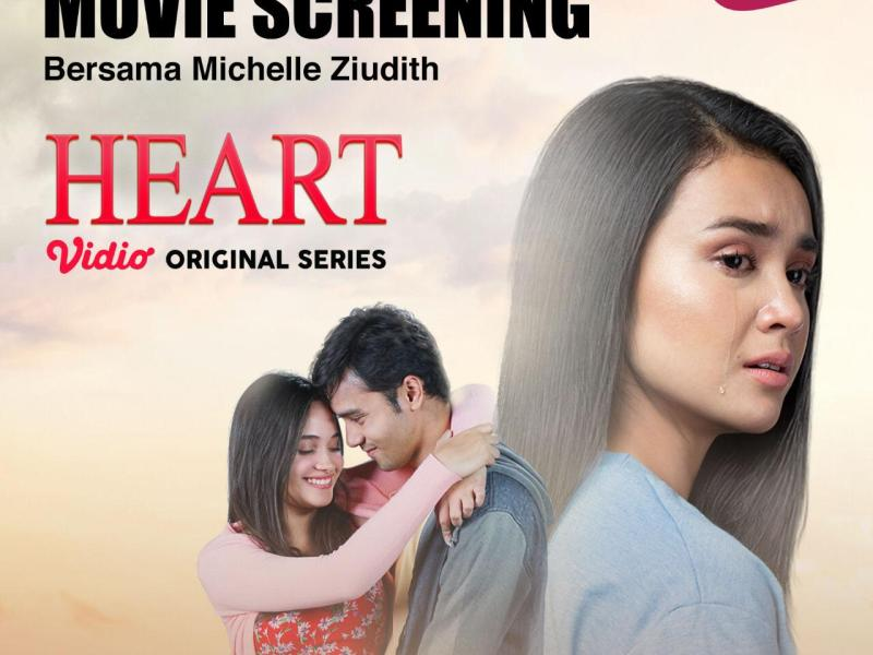 Movie Screening Vidio Original Series: HEART