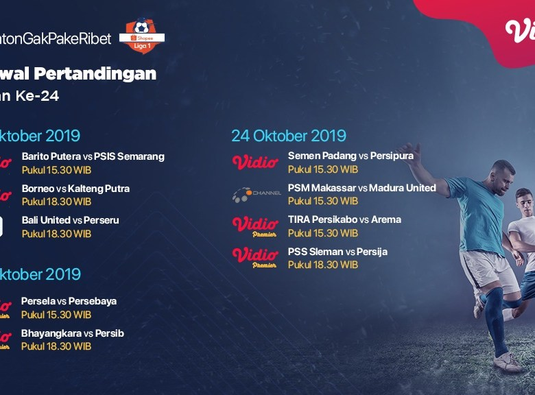 Jadwal Pertandingan Shopee Liga 1 Pekan 24