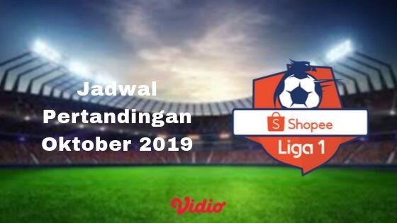 Jadwal Pertandingan Shopee Liga 1 Oktober 2019