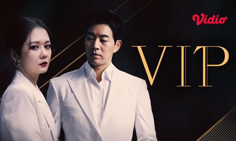 Drama Korea Simulcast: VIP di Vidio