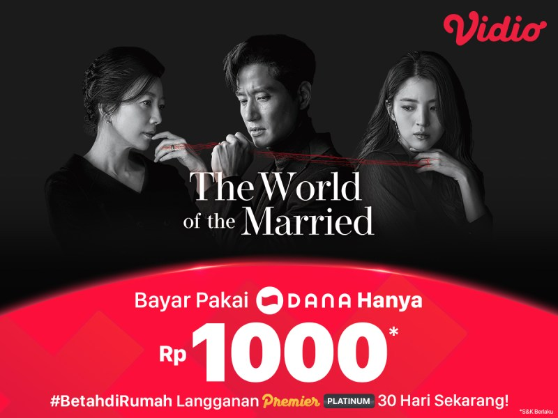 Nonton Keseruan The World of the Married HANYA Rp 1000,- Pakai DANA!