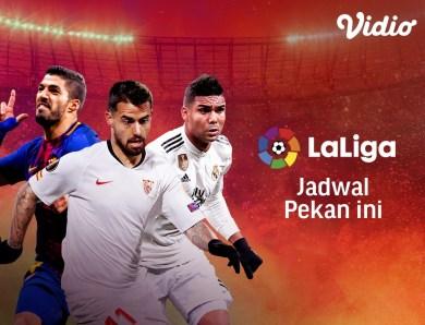 Jadwal Bola La Liga Spanyol, streaming bola Vidio.com