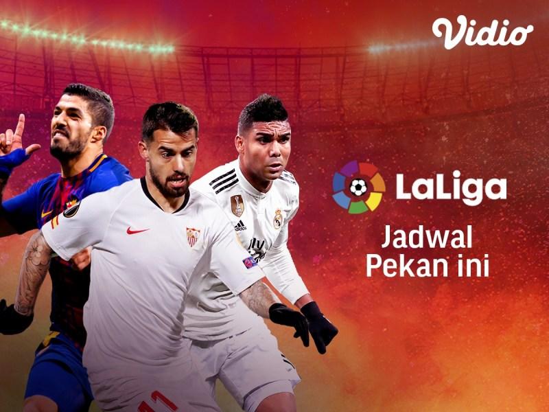 Jadwal La Liga Pekan Ini yang Bisa Kamu Saksikan di Vidio.com