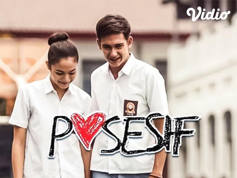 Sinopsis Film Posesif: Perjalanan Cinta Drama Psikologis yang Didasari Traumatis