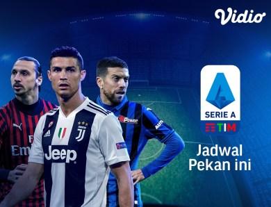 Jadwal Lengkap Liga Italia & Link Nonton Serie A Pekan 30 di Vidio