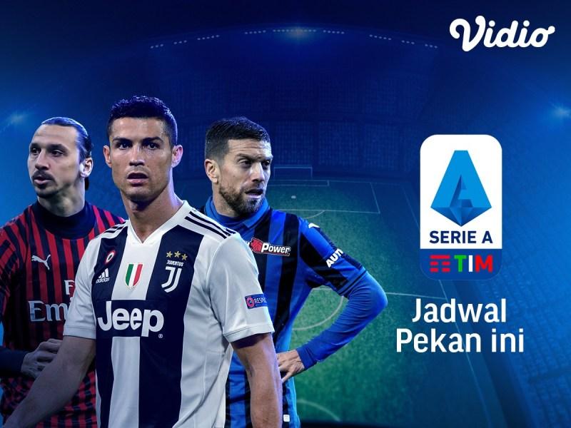 Jadwal Liga Serie A Pekan ini dan Pekan depan musim 2019/2020