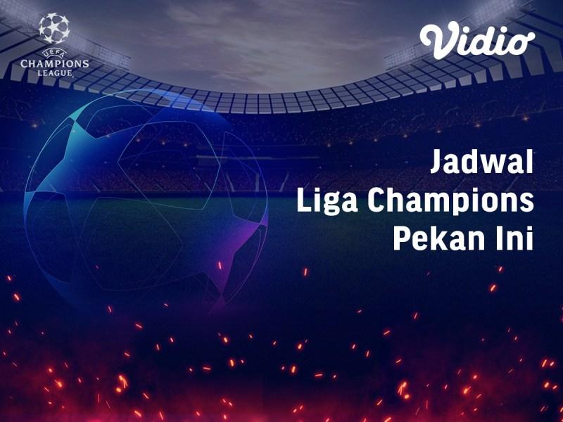 Jadwal & Link Live Streaming Liga Champion 2020-2021 Babak 16 Besar di Vidio Pekan Ini